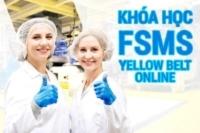 Khóa Học Chuyên Gia Kiểm Soát  An Toàn Thực Phẩm Online tháng 7-2021 (FSMS Yellow Belt)