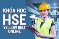 Khóa Học Chuyên Gia Quản Lý An Toàn Sức Khỏe Và Môi Trường Online tháng 7-2021 (HSE Yellow Belt)